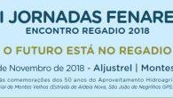 XI JORNADAS FENAREG – ENCONTRO REGADIO 2018 O FUTURO ESTÁ NO REGADIO 15 e 16 de Novembro de 2018 | […]
