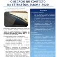 Na atual fase de estabilização da definição das políticas para o período 2014-2020, a FENAREG – Federação Nacional de Regantes […]